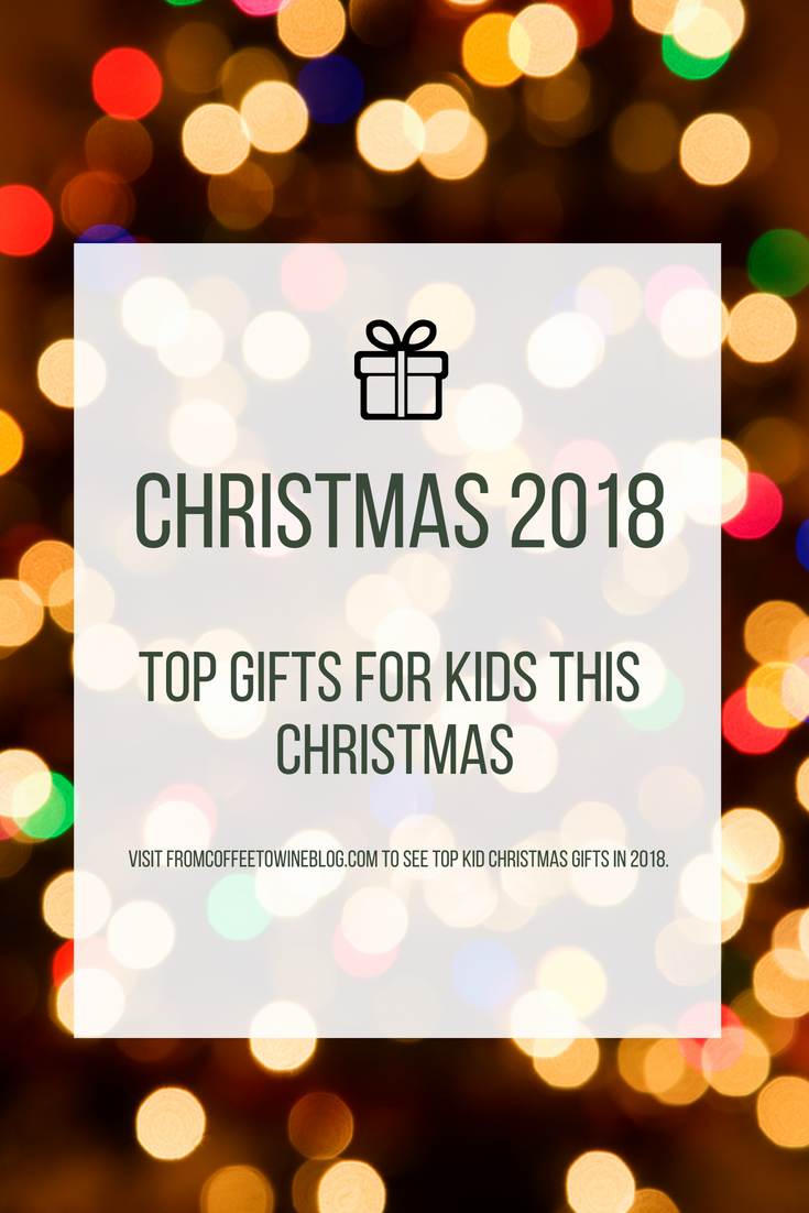 Top Christmas Gifts for 2018